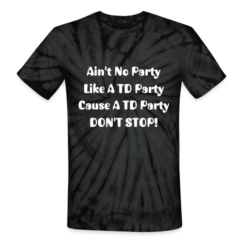 TD Party! - Unisex Tie Dye T-Shirt
