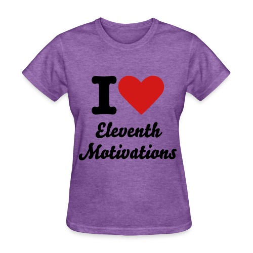 I love eleventh - Women's T-Shirt