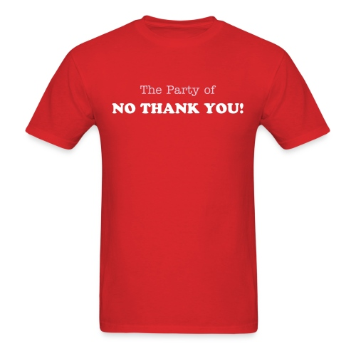 Party of No Thank You - Men's T-Shirt