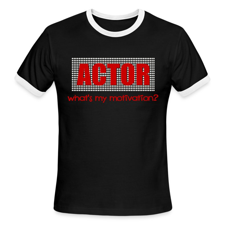 Actor what 39 s my motivation dot marquee white and red for Black white red t shirt