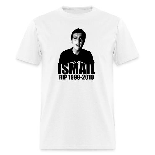 RIP ISMAIL - Men's T-Shirt