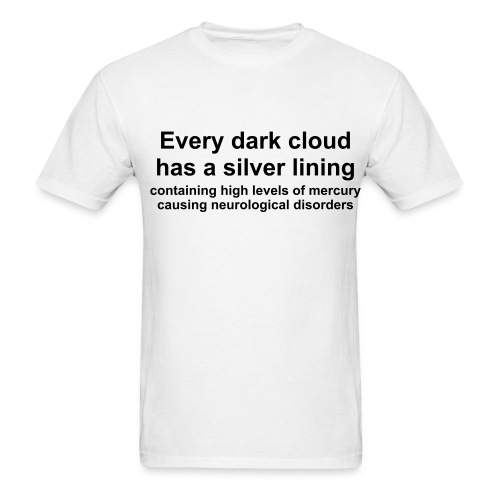 Every Dark Cloud AdShirt - Men's T-Shirt