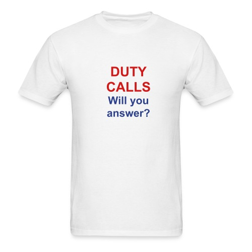 Duty Calls AdShirt - Men's T-Shirt