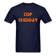 T-Shirts ~ Men's T-Shirt ~ TOP CHEDDAR