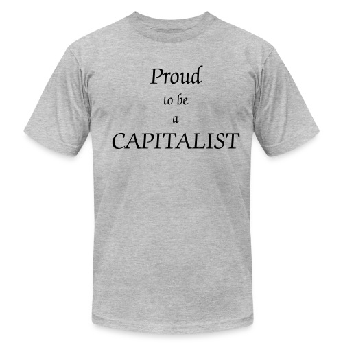Proud Capitalist t-shirt - Men's  Jersey T-Shirt