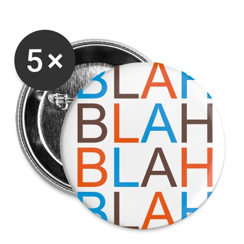 Blah Blah Blah Blah Set of 5 - Large Buttons