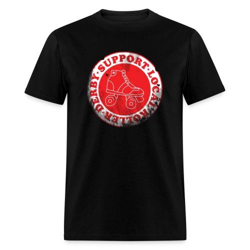Support Local Roller Derby Standard Shirt - Men's T-Shirt