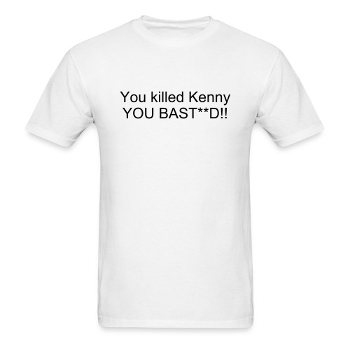 You killed kenny shirt - Men's T-Shirt
