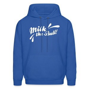 MILK THE BULL! - Men's Hoodie