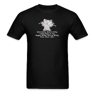 T-Shirts ~ Men's T-Shirt ~ SOFT KITTY WARM KITTY LITTLE BALL OF FUR... T-Shirt