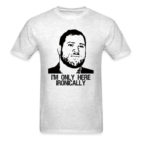 Ironic - Men's T-Shirt
