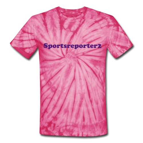 Sportsreporter2- A YouTube sports reporter who actually knows what she's talking about Tye Dye T-Shirt - Unisex Tie Dye T-Shirt
