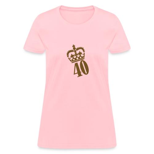 Queen of forty - Women's T-Shirt