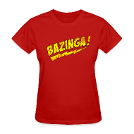 T-Shirts ~ Women's T-Shirt ~ BAZINGA Women's T-Shirt Sheldon T-Shirt