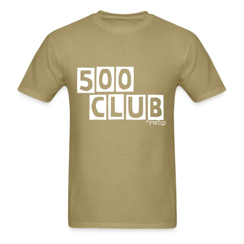 500 Club - Men's T-Shirt