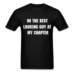 Best Looking Guy Shirt (Shirt Color Changeable) - Men's T-Shirt