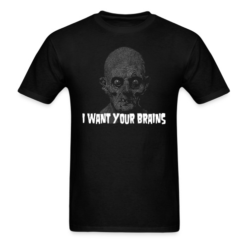 I Want Your Brains Zombie T-Shirt - Men's T-Shirt
