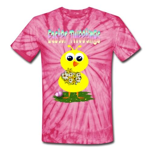 Easter Tweetings - Unisex Tie Dye T-Shirt