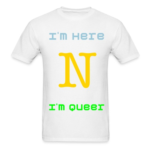 I'm Here N I'm Queer Men's Standard Weight T-Shirt - Men's T-Shirt