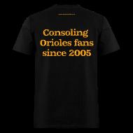 T-Shirts ~ Men's T-Shirt ~ Men's F/B: CC/Consoling Orioles Fans (black)