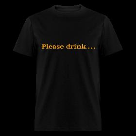Men's F/B: Please drink.... (black) ~ 351