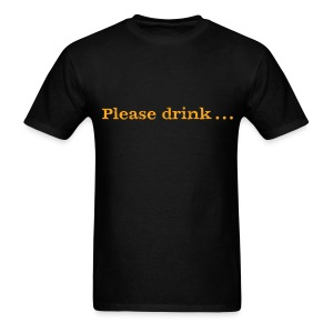 Men's F/B: Please drink.... (black) - Men's T-Shirt