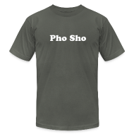 T-Shirts ~ Men's T-Shirt by American Apparel ~ Pho Sho