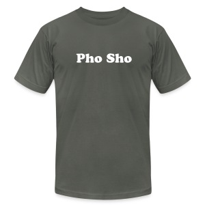 Pho Sho - Men's T-Shirt by American Apparel