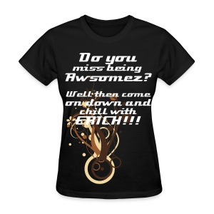 Female Do you miss being Awesomez? - Women's T-Shirt