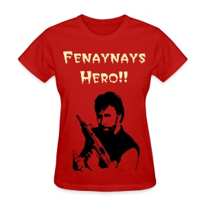 Female Fenaynays Hero!! - Women's T-Shirt