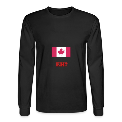 Canada EH? - Men's Long Sleeve T-Shirt