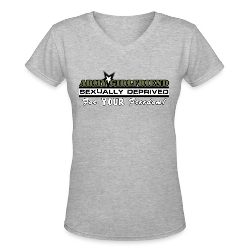 Sexually Deprived Army Girlfriend V Neck Tee - Women's V-Neck T-Shirt
