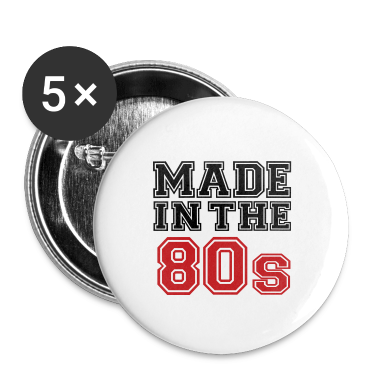 White Made in the 80's Buttons