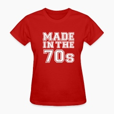 Red Made in the 70's Women's T-Shirts