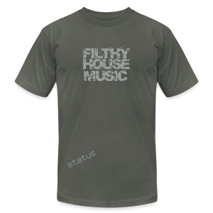 Status Filthy House Music Tshirt - Men's Fine Jersey T-Shirt