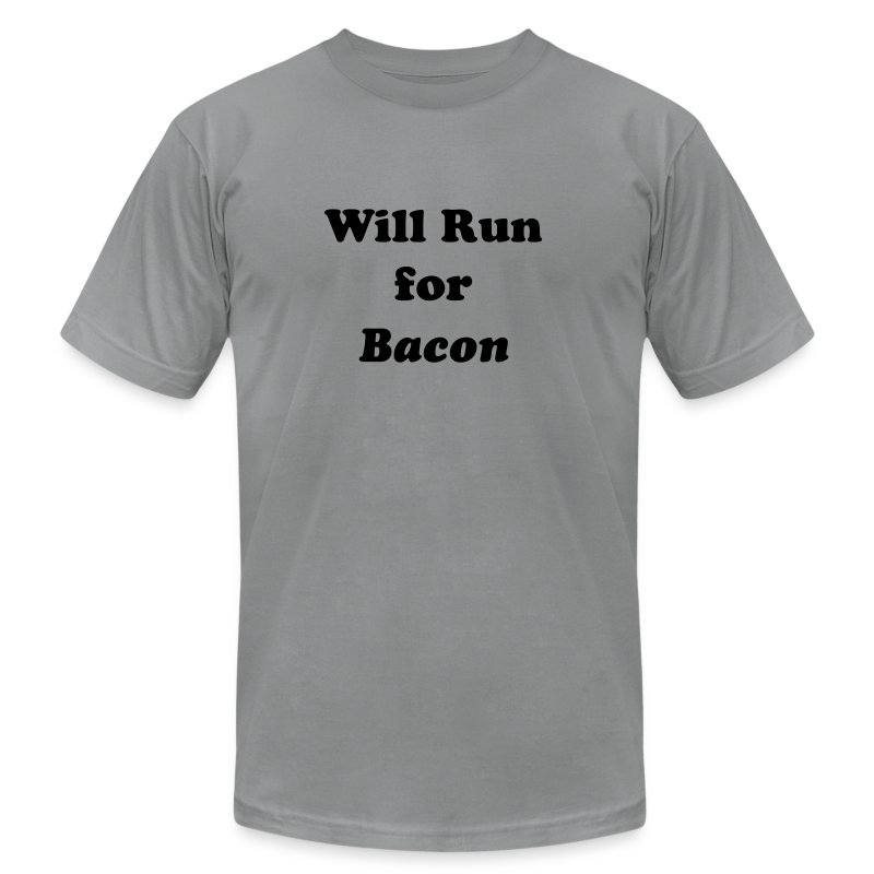 Will Run For Bacon - Men's Fine Jersey T-Shirt