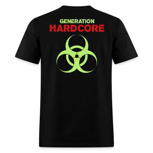 GENERATION HARDCORE ... (BACK DESIGN) - Men's T-Shirt