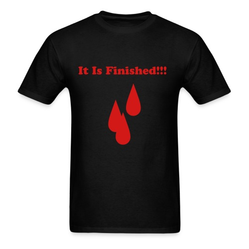 It Is Finished - Men's T-Shirt