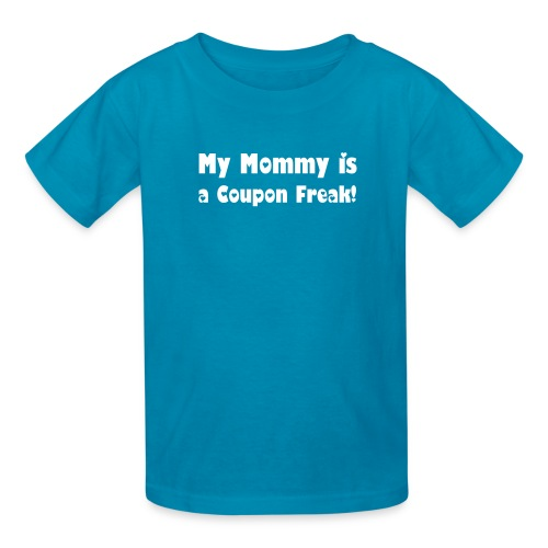 My Mommy is a Coupon Freak Girls - Kids' T-Shirt