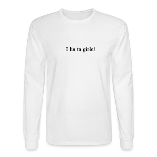 I lie to girls Long sleeve T-shirt - Men's Long Sleeve T-Shirt