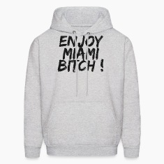 Ash  enjoy miami bitch Hoodies