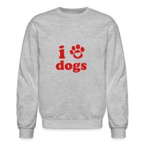 love dogs - Crewneck Sweatshirt