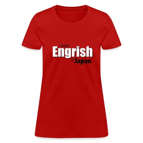 Engrish in Japan - Women's T-Shirt