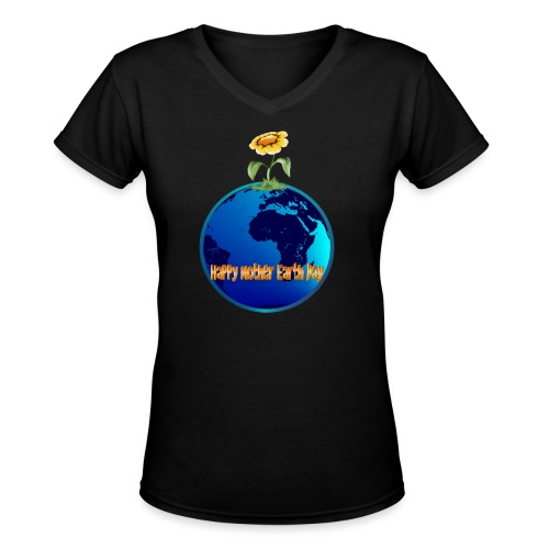 Happy Mother Earth Day - Women's V-Neck T-Shirt