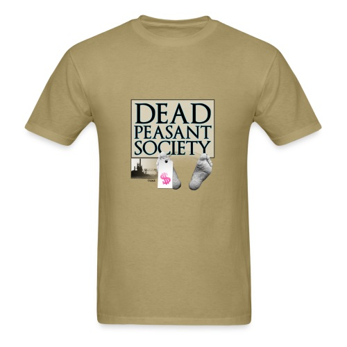 DEAD PEASANT SOCIETY - Men's T-Shirt