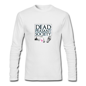 DEAD PEASANT SOCIETY - Men's Long Sleeve T-Shirt by Next Level