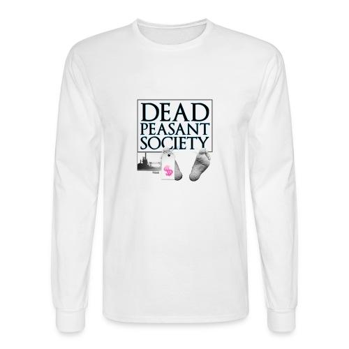 DEAD PEASANT SOCIETY - Men's Long Sleeve T-Shirt
