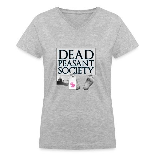DEAD PEASANT SOCIETY - Women's V-Neck T-Shirt