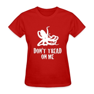 Red Octopus Don't Tread On Me Women's T - Women's T-Shirt