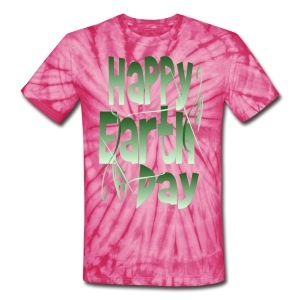 Happy Earth Day - Unisex Tie Dye T-Shirt